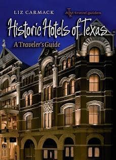Liz Carmack, Author of Historic Hotels of Texas Up Close and Personal