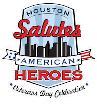 "Veterans Day Celebration: ""Houston Salutes American Heroes"""
